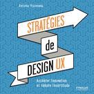 Stratégies de design UX   Visonneau, Antoine