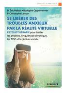 Se libérer des troubles anxieux par la réalité virtuelle | Lançon, Christophe