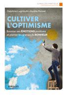 Cultiver l'optimisme | Pennel, Aurélie