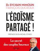 L'égoïsme partagé | Frontisi-Ducroux, Françoise