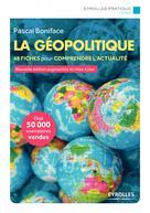 La géopolitique | Boniface, Pascal