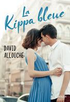 La kippa bleue | Allouche, David