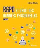 RGPD et droit des données personnelles | Mattatia, Fabrice