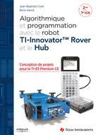 Algorithmique et programmation avec le robot TI-Innovator TM Rover et le Hub | Civet, Jean-Baptiste