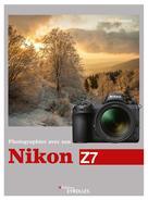 Photographier avec son Nikon Z7 | Lambert, Vincent