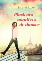 Plusieurs manières de danser | Allais, Juliette
