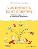 Vos enfants sont créatifs | Dell'Aquila, Isabella