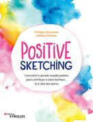 Positive sketching | Pailleau, Isabelle