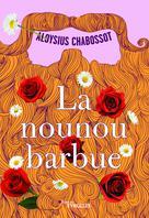 La nounou barbue | Chabossot, Aloysius