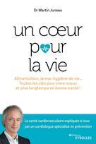 Un coeur pour la vie | Juneau, Martin