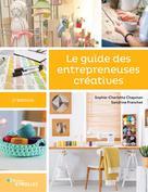 Le guide des entrepreneuses créatives | Chapman, Sophie-Charlotte