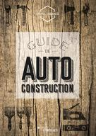 Guide de l'autoconstruction | Dorance, Sylvia