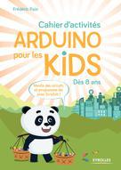 Cahier d'activités Arduino pour les kids | Pain, Frédéric