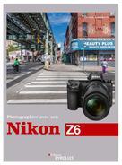Photographier avec son Nikon Z6 | Lambert, Vincent