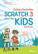 Cahier d'activités Scratch 3 | Pain, Frédéric