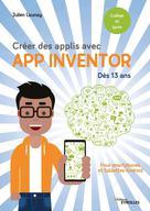 Créer des applis avec App Inventor | Launay, Julien