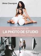 Les secrets de la photo de studio | Chauvignat, Olivier
