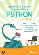 Apprendre à coder des jeux vidéo en Python | Sweigart, Al