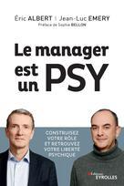 Le manager est un psy | Emery, Jean-Luc