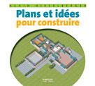 Plans et idées pour construire | Hirselberger, Alain