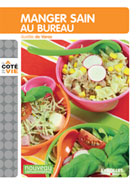 Manger sain au bureau | Varax, Aurélie De