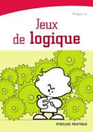 Jeux de logique | Ly, Maguy