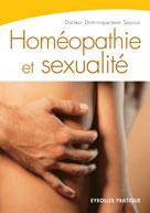 Homéopathie et sexualité   Sayous, Dominique-Jean