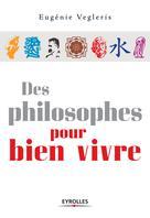 Des philosophes pour bien vivre | Vegleris, Eugénie