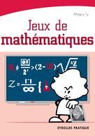 Jeux de mathématiques | Ly, Maguy