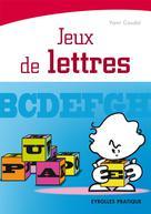 Jeux de lettres | Caudal, Yann