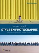 Les secrets du style en photographie | Dubesset, Denis
