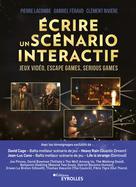 Ecrire un scénario interactif | Lacombe, Pierre