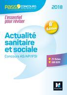 Pass'Concours - Actualité sanitaire et sociale - Concours AS/AP/IFSI 2018 -  Entrainement révision | Moignau, Anne-Laure