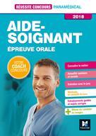 Réussite Concours - Aide-Soignant - Epreuve orale - 2018 - Préparation complète | Moignau, Anne-Laure