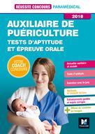 Réussite Concours - Auxiliaire de Puériculture - Tests d'aptitude et épreuve orale 2018 - Tout en un | Beal, Valérie