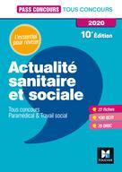 Pass'Concours Actualité sanitaire et sociale - Tous concours - Révision et entraînement   Moignau, Anne-Laure