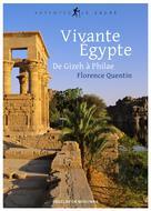 Vivante Égypte | Quentin, Florence