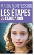 Les étapes de l'éducation | Montessori, Maria