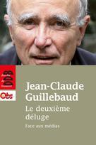 Le deuxième déluge | Guillebaud, Jean-Claude