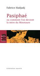 Pasiphaé | Hadjadj, Fabrice