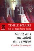 Vingt ans au soleil du Temple   Dauvergne, Charles