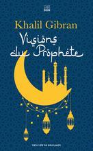 Visions du Prophète | Gibran, Khalil
