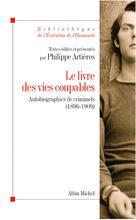Le Livre des vies coupables | Artières, Philippe