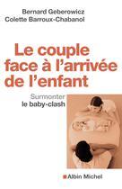 Le Couple face à l'arrivée de l'enfant | Geberowicz, Bernard