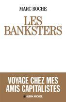Les Banksters | Roche, Marc