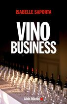 Vino business | Saporta, Isabelle