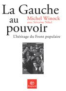 La gauche au pouvoir  | Winock, Michel