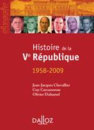 Histoire de la Ve République 1958 - 2009   Chevallier, Jean-Jacques