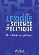 Lexique de science politique  | Nay, Olivier