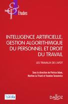 Intelligence artificielle et droit du travail | Adam, Patrice
